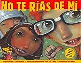 No Te Rias de Mi [With CD] (Reading Rainbow Books) (Spanish Edition)