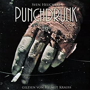 Punchdrunk Hörbuch