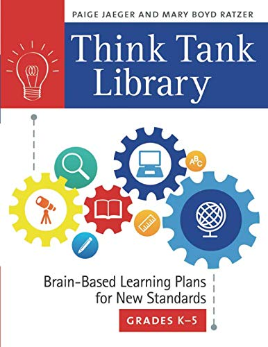 Think Tank Library: Brain-Based Learning Plans for New Standards, Grades Kâ€