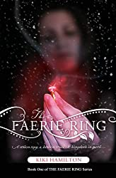 The Faerie Ring (THE FAERIE RING Series) (Volume 1)