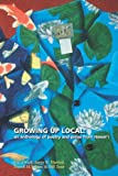 Growing up Local, , 0910043531