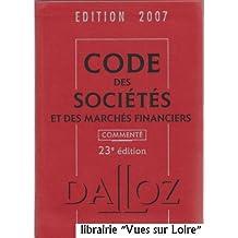 Code des sociétés et des marchés financiers édition 2007