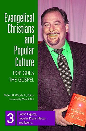 Evangelical Christians and Popular Culture: Pop Goes the Gospel Pdf