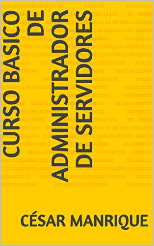 Amazon.com: Curso Basico de Administrador de Servidores (servidores ...