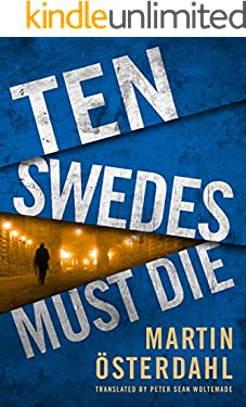 Ten Swedes Must Die (Max Anger Book 2)