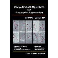 Computational Algorithms for Fingerprint Recognition (International Series on Biometrics, Band 1)