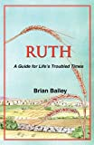 Ruth, Brian Bailey, 0975344633