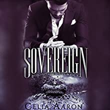 Sovereign: Acquisition Series Audiobook by Celia Aaron Narrated by Stephen Dexter, Robyn Verne