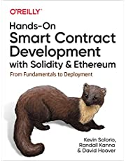 Hands-On Smart Contract Development with Solidity and Ethereum: From Fundamentals to Deployment