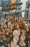 Famous Stories for Performance, Holt, Rinehart and Winston Staff, 0030551021