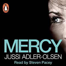 Mercy: Department Q, Book 1 Audiobook by Jussi Adler-Olsen Narrated by Steven Pacey