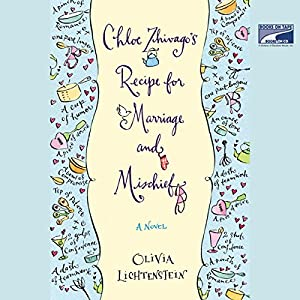 Chloe Zhivago's Recipe for Marriage and Mischief Hörbuch