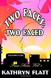 Two Faces: Two-Faced: Faces Series, Vol. 1 (Volume 1)