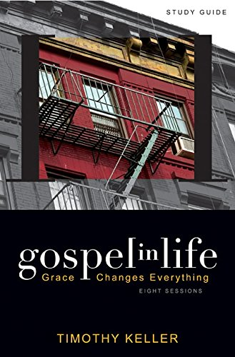 Gospel in Life Study Guide: Grace Changes Everything (Best Career Interest Inventory)