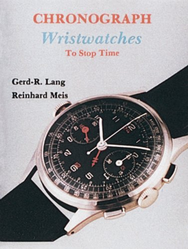 Chronograph Wristwatches: To Stop Time por Gerd R. Lang
