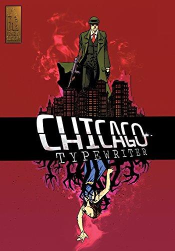 Chicago Typewriter: The Red Ribbon -