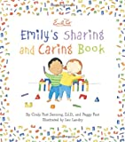 Emily's Sharing and Caring Book, Cindy Post Senning and Peggy Post, 0061116971