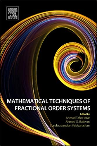Mathematical Techniques of Fractional Order Systems (Advances in