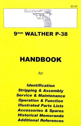 Xml Handbook (Handbook: 9mm Walther P-38 Pistol)