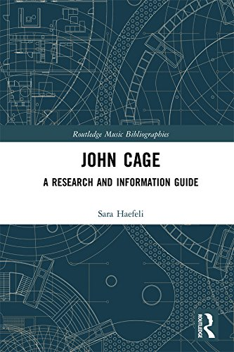 (John Cage: A Research and Information Guide (Routledge Music Bibliographies))