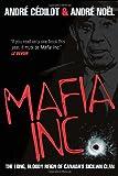 Mafia Inc, André Cédilot and André Noël, 0307360415