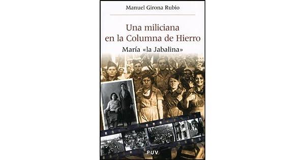 Amazon.com: Una miliciana en la Columna de Hierro ...