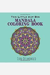 The Big but Little Mandala Coloring Book Paperback