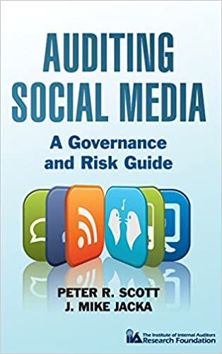 Auditing social media a governance and risk guide peter r scott auditing social media a governance and risk guide peter r scott j mike jacka 9781118061756 amazon books fandeluxe Images