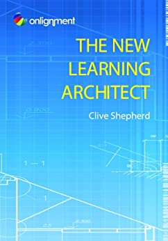 The New Learning Architect by [Shepherd, Clive]