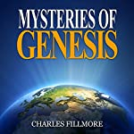 Mysteries of Genesis | Charles Fillmore