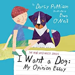 Hurrah for Essays! All writing lessons should be this much fun.When cousins Dennis and Mellie decide to get a dog, they consider carefully what breed would be best for each family. For example, Dennis wants a big dog, but Mellie wants tiny. H...