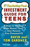 img - for [(Motley Fool Investment Guide for Teens )] [Author: Tom Gardner] [Aug-2002] book / textbook / text book