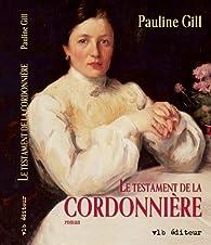 Testament de la Cordonnière par Pauline Gill