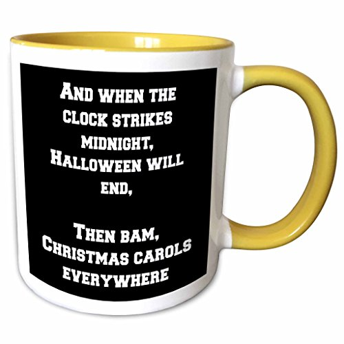 3dRose Jacoba holiday sayings - And when the clock strikes midnight Halloween will end - 15oz Two-Tone Yellow Mug (mug_200798_13)]()