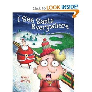 I See Santa Everywhere Glenn Mccoy