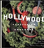 img - for The Hollywood Vegetarian Cookbook: Lean, Healthy Meals from America's Celebrity Kitchens by Francia Ruppen (1995-09-03) book / textbook / text book
