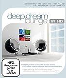 Deep Dream Louunge in HD [Blu-ray]