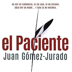 El Paciente [The Patient]