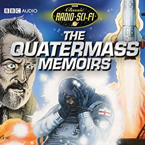 The Quatermass Memoirs Radio/TV Program