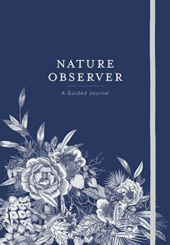Nature Journal - Nature Observer: A Guided Journal