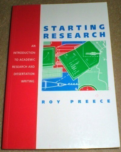 Starting Research: A New Post-graduate's Guide to Researching and Writing Up
