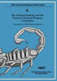 img - for The Chemical Industry and the Projected Chemical Weapons Convention: Proceedings of a SIPRI/Pugwash Conference Volume 1 (SIPRI Chemical and Biological Warfare Studies) book / textbook / text book