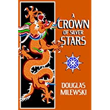 A Crown of Silver Stars (Swan Song Book 3)