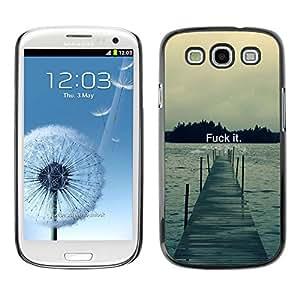 // PHONE CASE GIFT // Duro Estuche protector PC Cáscara Plástico Carcasa Funda Hard Protective Case for Samsung Galaxy S3 / Fck It - Tipografía /
