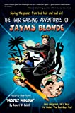 The Hair-Raising Adventures of Jayms Blonde, Robert W. Cabell, 0595875114
