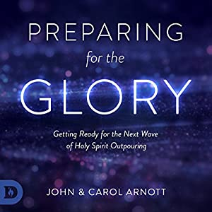 Preparing for the Glory Audiobook