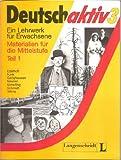 img - for Deutsch Aktiv 3 - Materialien Fur Die Mittelstufe - Level 1: Lehrbuch - Teil 1 (German Edition) book / textbook / text book