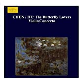 CHEN / HE: Butterfly Lovers Violin Concerto (The)