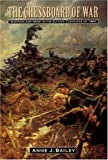 The Chessboard of War: Sherman and Hood in the Autumn Campaigns of 1864 (Great Campaigns of the Civil War)