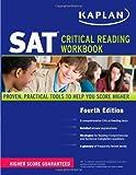 img - for Kaplan SAT Critical Reading Workbook by Kaplan (2011-07-05) book / textbook / text book